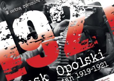 Śląsk Opolski w dobie powstań 1919-1921